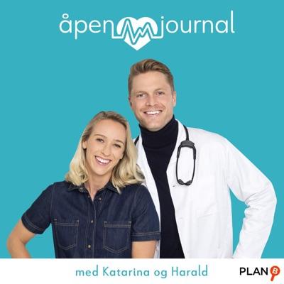 Åpen journal med Katarina og Harald:PLAN-B & Acast