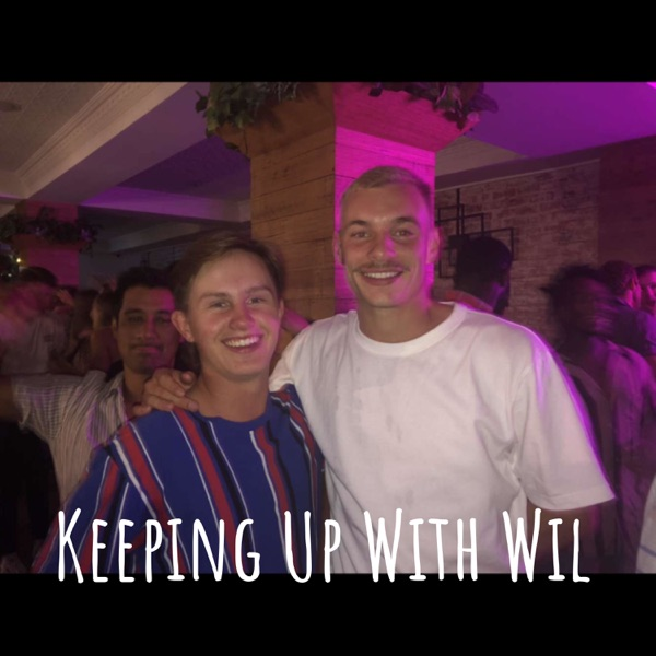 Keeping Up With Wil