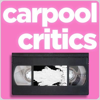 Carpool Critics - a movie podcast!:Carpool Critics