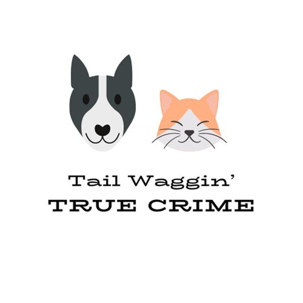 Tail Waggin' True Crime