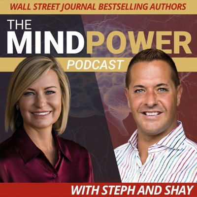 The Mindpower Podcast with Steph & Shay