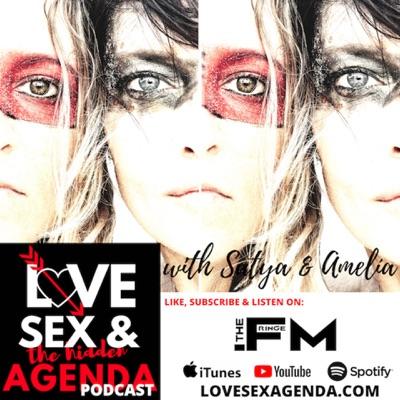 Love, Sex & The Hidden Agenda