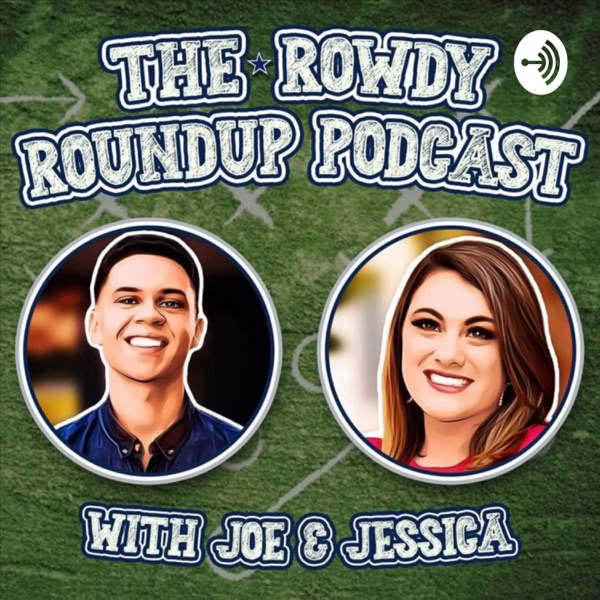 The Rowdy Roundup Podcast