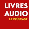 Livres audio, le podcast