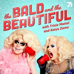 The Bald and the Beautiful with Trixie Mattel and Katya Zamo