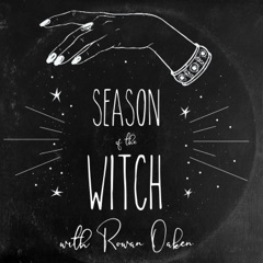 Season of the Witch with Rowan Oaken