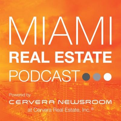 Miami Real Estate Podcast
