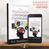The Philosophy of the Christian Curriculum – Reconstructionist Radio (Audiobook)