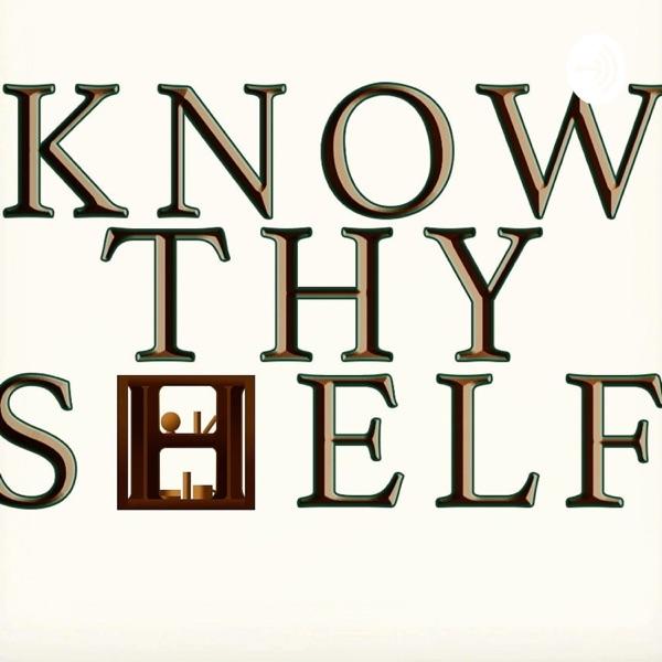 Know Thy Shelf Artwork