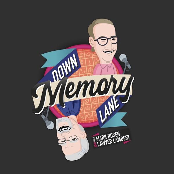 Down Memory Lane w/Mark Rosen