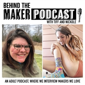 Behind The Maker Podcast