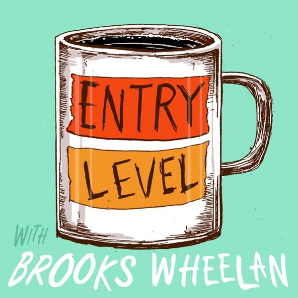 Entry Level with Brooks Wheelan image