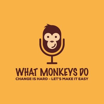 What Monkeys Do