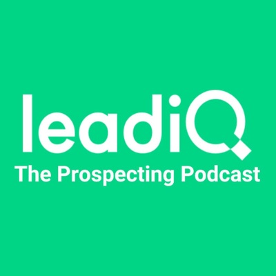 The Prospecting Podcast by LeadIQ