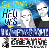 Listener Favorites: Alex Jamieson and Bob Gower | Getting to Hell Yes