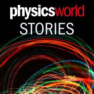 Physics World Stories Podcast