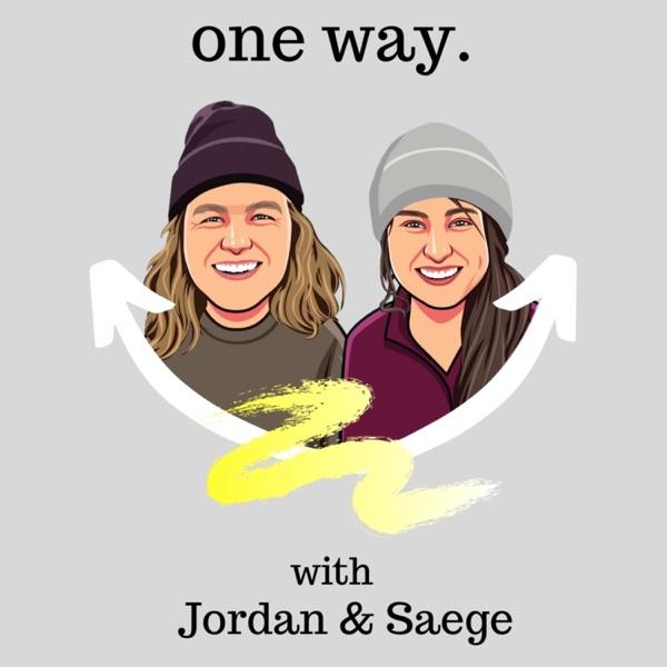 One Way - with Jordan & Saege image