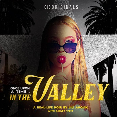 Once Upon a Time… In the Valley
