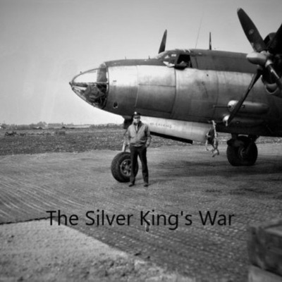 The Silver King's War