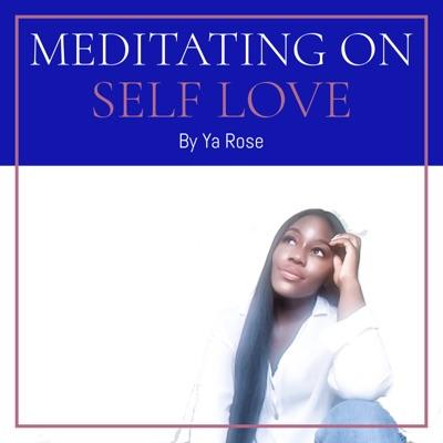 Meditating On Self Love