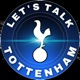 Let's Talk Tottenham