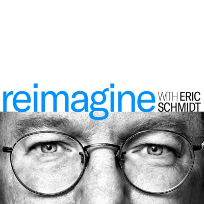 Reimagine with Eric Schmidt:Schmidt Futures