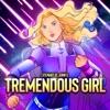 Tremendous Girl artwork