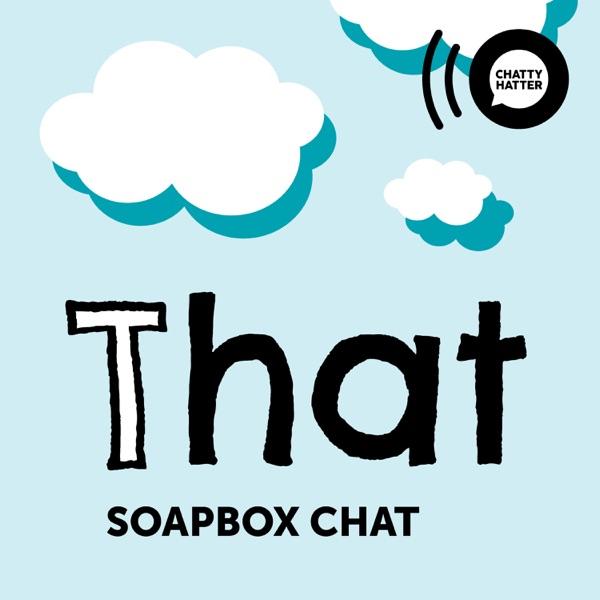 That Soapbox Chat