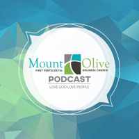Mount Olive First PHC podcast