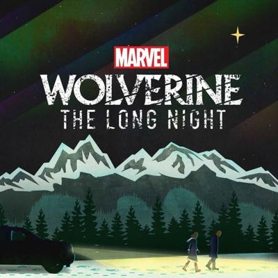 Marvel's Wolverine: The Long Night:Marvel & SiriusXM