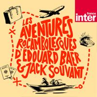 Les aventures rocambolesques d'Edouard Baer et Jack Souvant