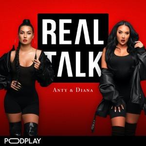 Real Talk med Anty & Diana