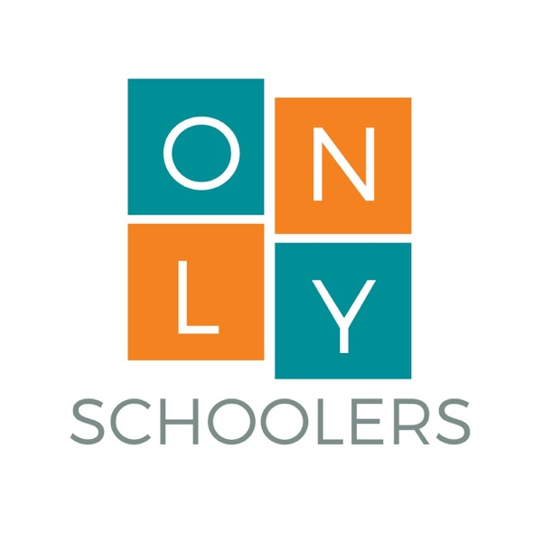 The OnlySchoolers Podcast: Helping You Homeschool Artwork