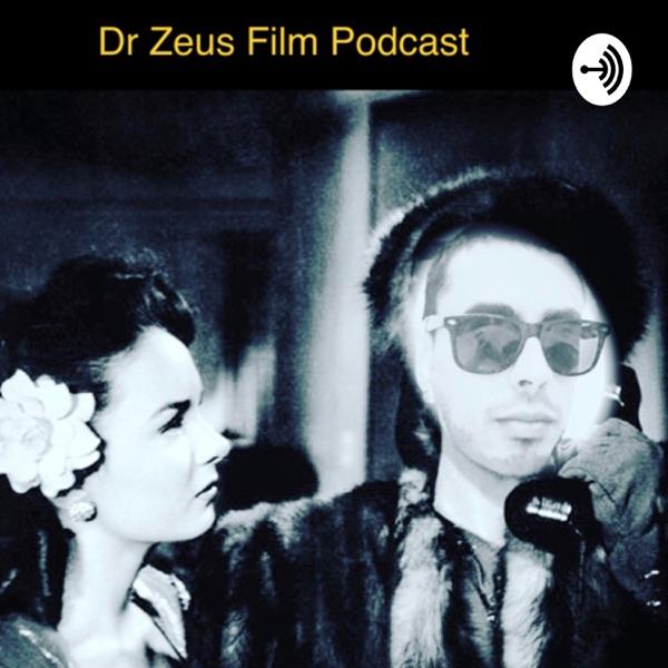 Dr Zeus Film Podcast Artwork