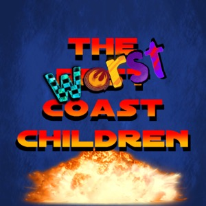 The Worst Coast Children X-Wing Podcast