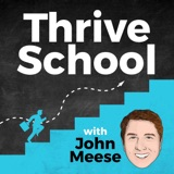 Welcome to Thrive School with John Meese