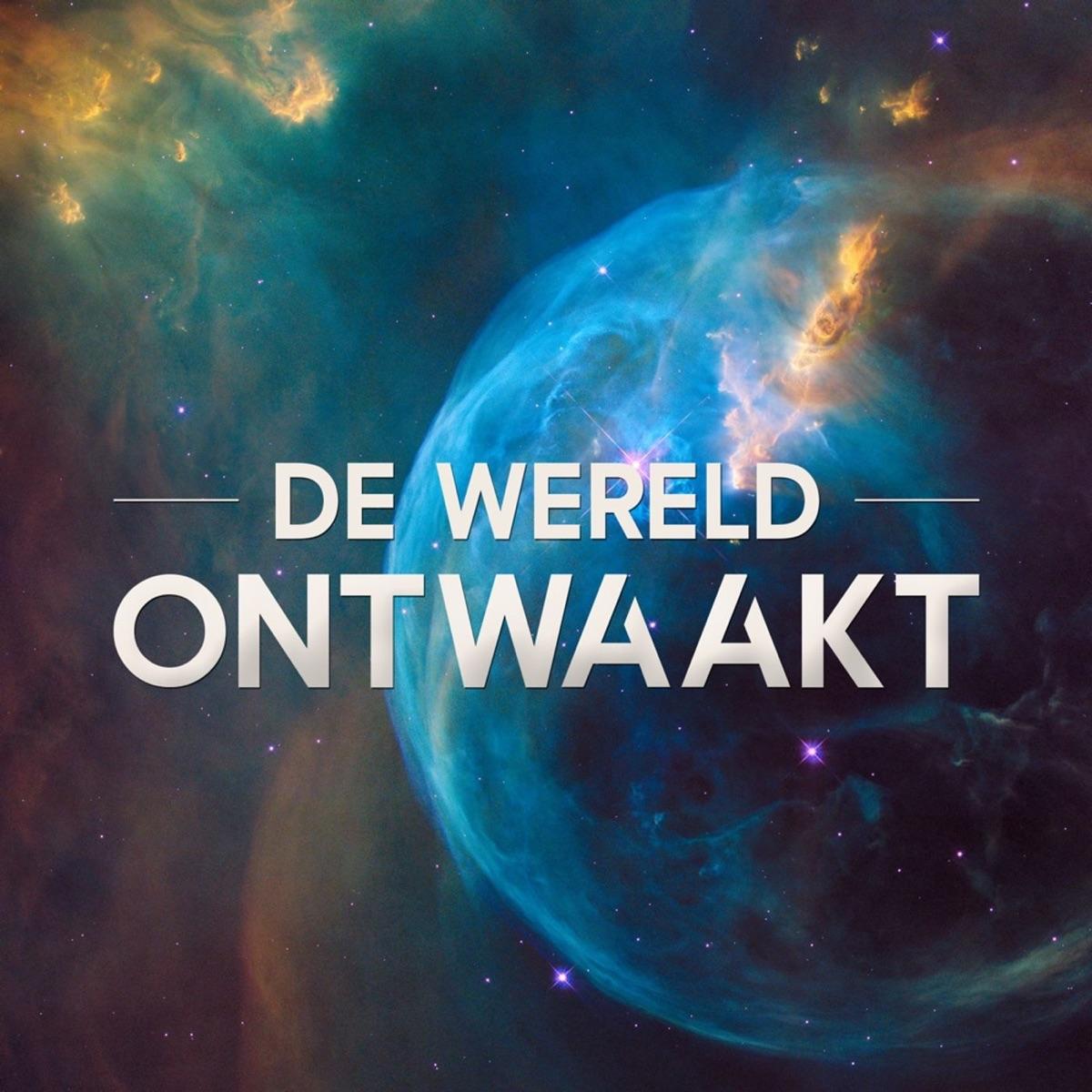 De Wereld Ontwaakt