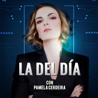La del día, por Pamela Cerdeira