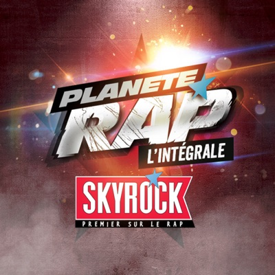 Planète Rap - L'intégrale:Skyrock