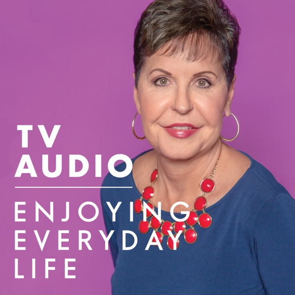 Joyce Meyer Enjoying Everyday Life® TV Audio Podcast image