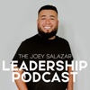 Joey Salazar Leadership Podcast artwork