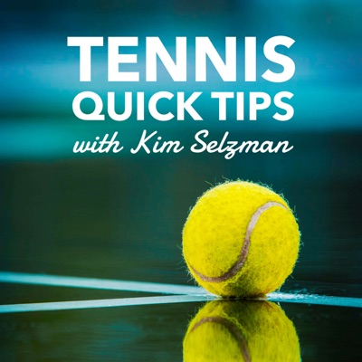 Tennis Quick Tips   Fun, Fast and Easy Tennis - No Lessons Required:Kim Selzman