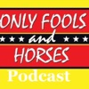 Only Fools And Horses Podcast