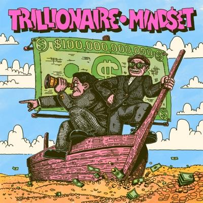 The Trillionaire Mindset:TMG Studios
