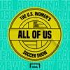 All of US: The U.S. Women's Soccer Show artwork