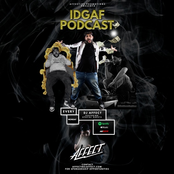 IDGAF PODCAST