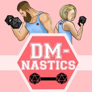 DM-Nastics