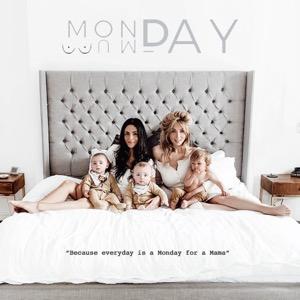 Monday Mumday