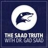 The Saad Truth with Dr Gad Saad