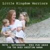 Little Kingdom Warriors - Bible Play hacks , Christian Parenting, Christian Motherhood, Creative Bible play ideas artwork
